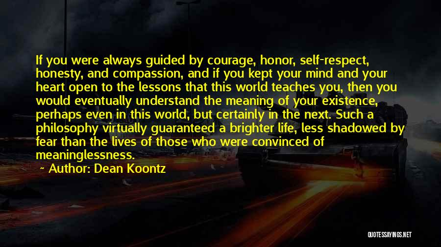 Meaninglessness Of Life Quotes By Dean Koontz