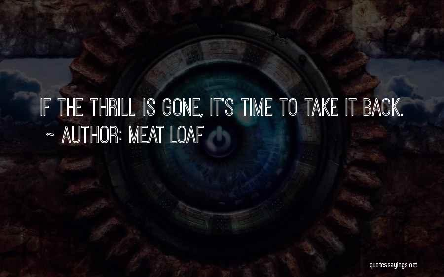 Meat Loaf Quotes 893324