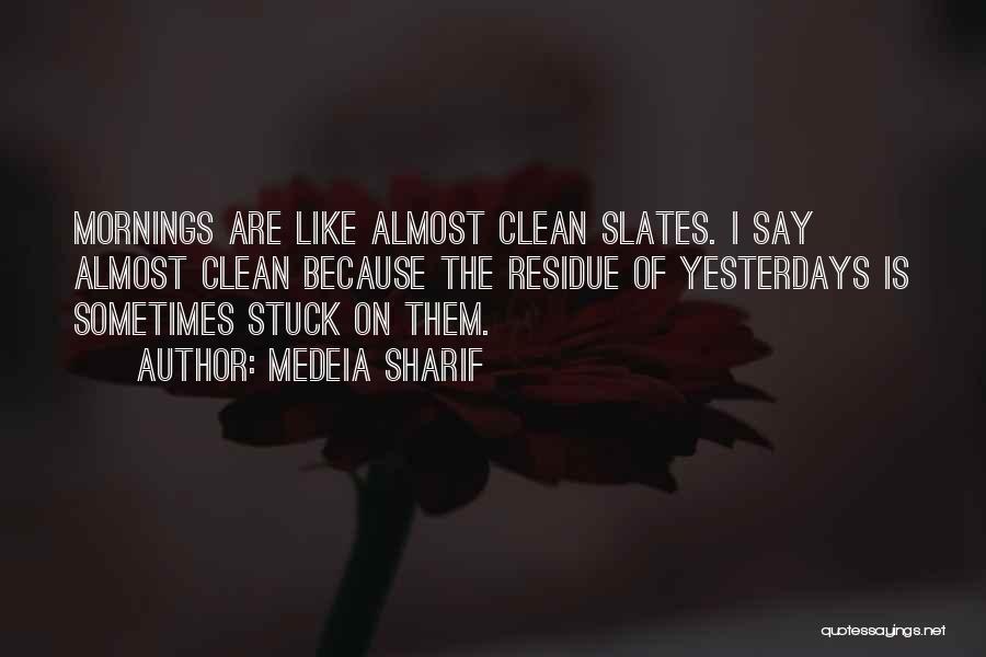 Medeia Sharif Quotes 1275310
