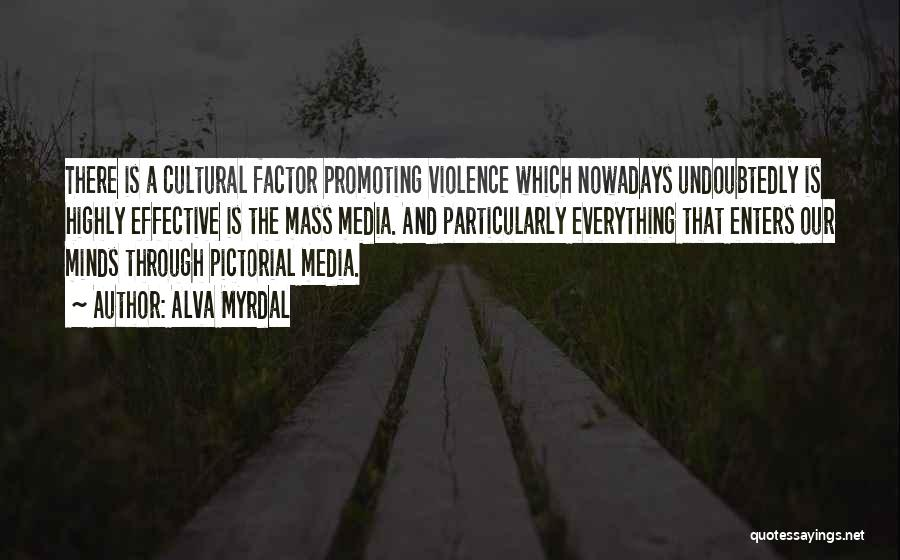 Media And Violence Quotes By Alva Myrdal