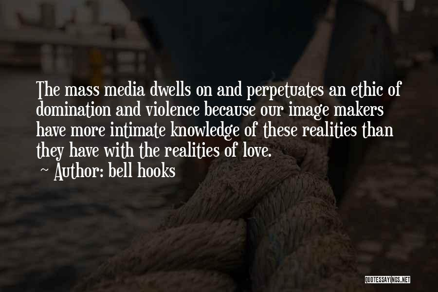Media And Violence Quotes By Bell Hooks