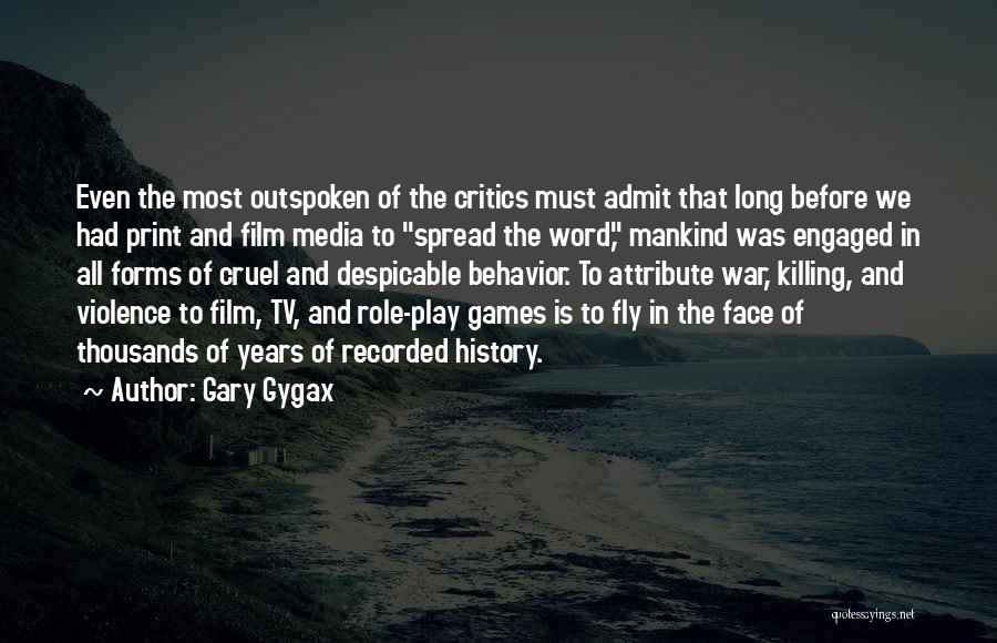 Media And Violence Quotes By Gary Gygax