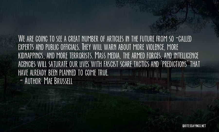 Media And Violence Quotes By Mae Brussell