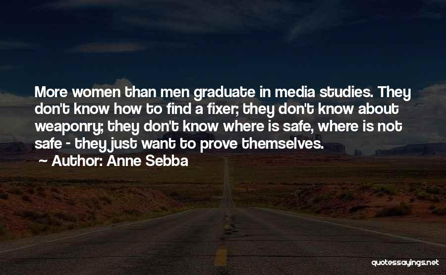 Media Studies Quotes By Anne Sebba