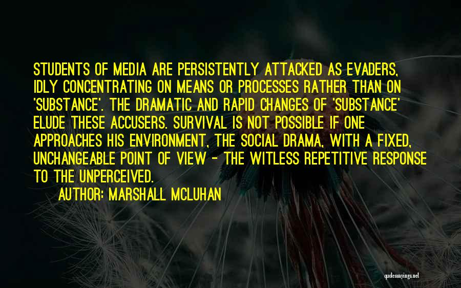 Media Studies Quotes By Marshall McLuhan
