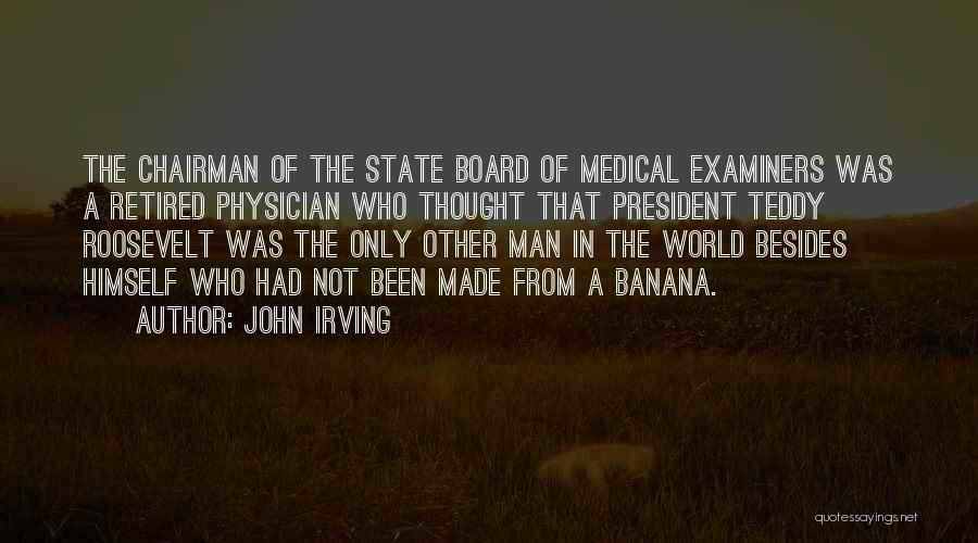 Medical Examiners Quotes By John Irving