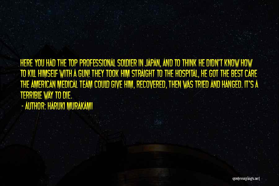 Medical Top Team Quotes By Haruki Murakami