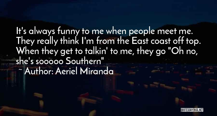 Meet Me Quotes By Aeriel Miranda
