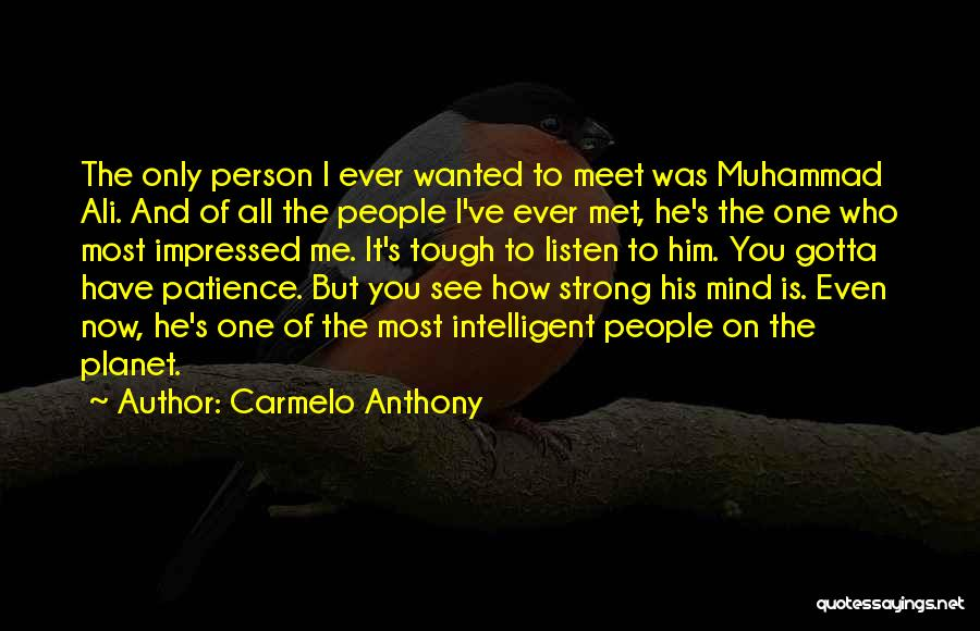 Meet Me Quotes By Carmelo Anthony