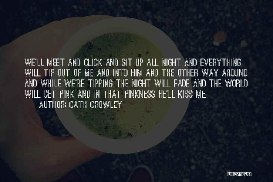 Meet Me Quotes By Cath Crowley