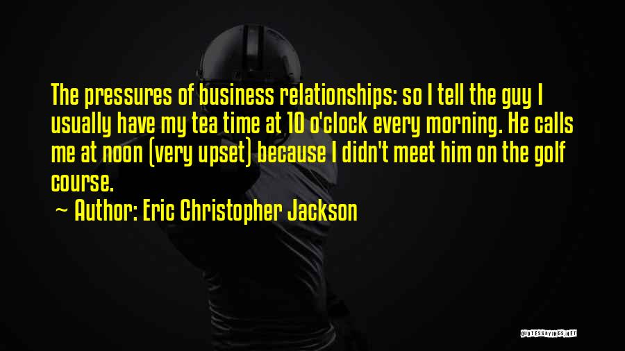 Meet Me Quotes By Eric Christopher Jackson
