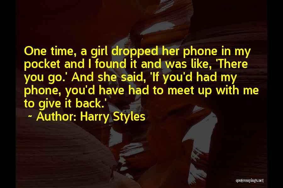 Meet Me Quotes By Harry Styles