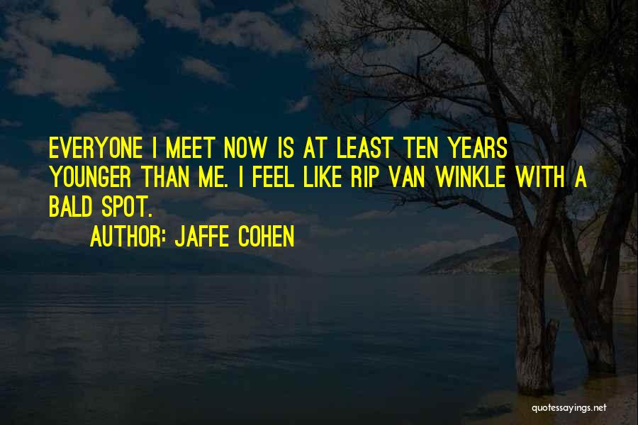 Meet Me Quotes By Jaffe Cohen