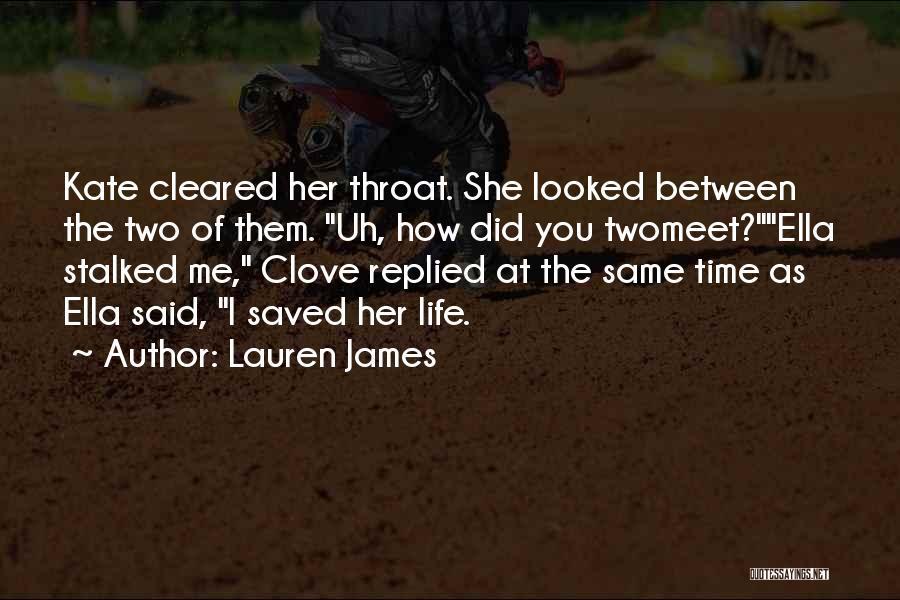 Meet Me Quotes By Lauren James