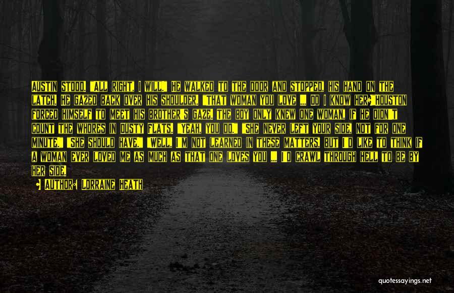 Meet Me Quotes By Lorraine Heath