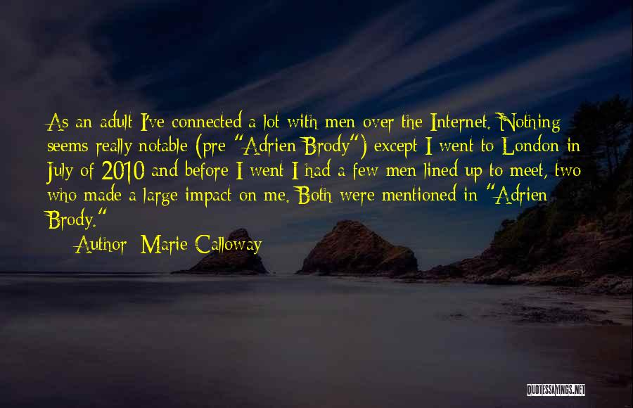 Meet Me Quotes By Marie Calloway