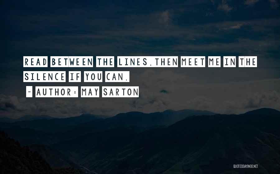 Meet Me Quotes By May Sarton