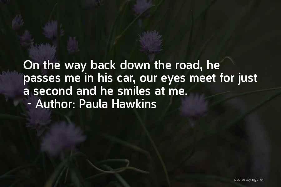 Meet Me Quotes By Paula Hawkins