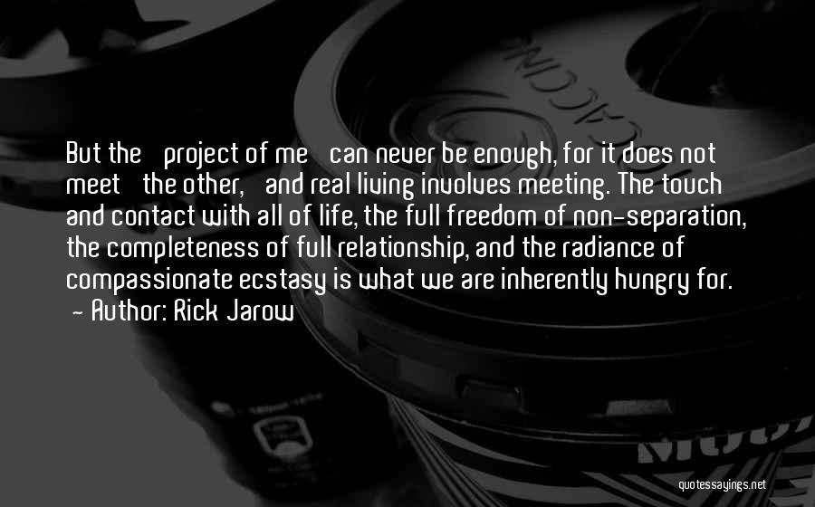Meet Me Quotes By Rick Jarow