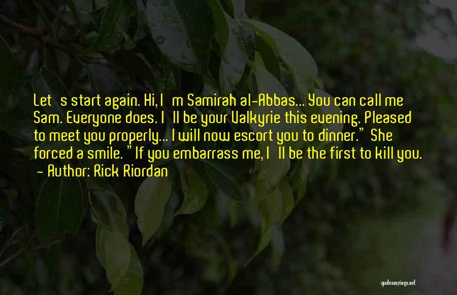 Meet Me Quotes By Rick Riordan