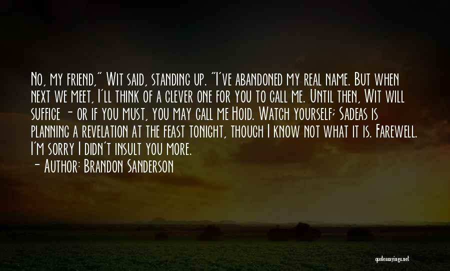 Meet Me Tonight Quotes By Brandon Sanderson