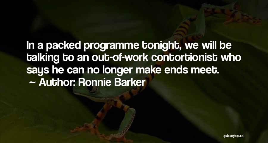 Meet Me Tonight Quotes By Ronnie Barker