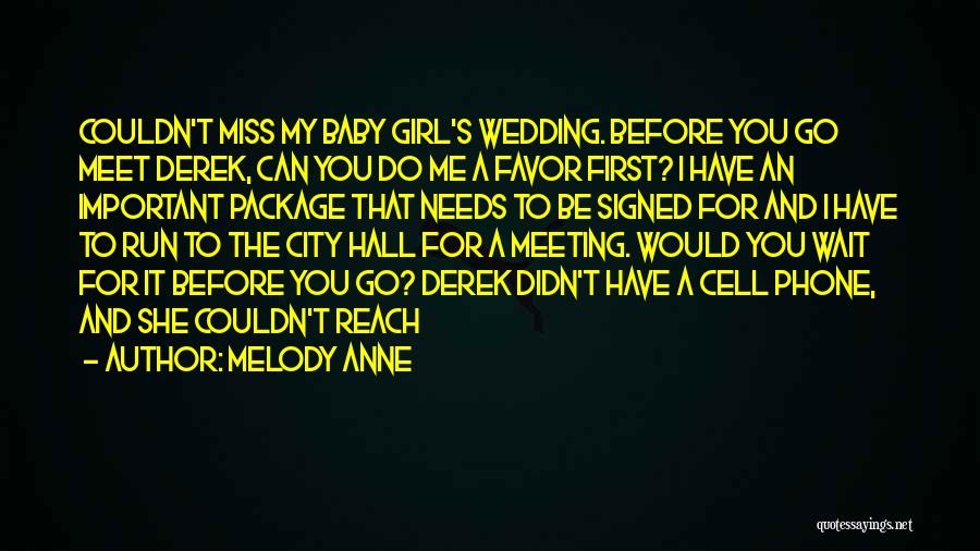 Meeting My Baby Girl Quotes By Melody Anne