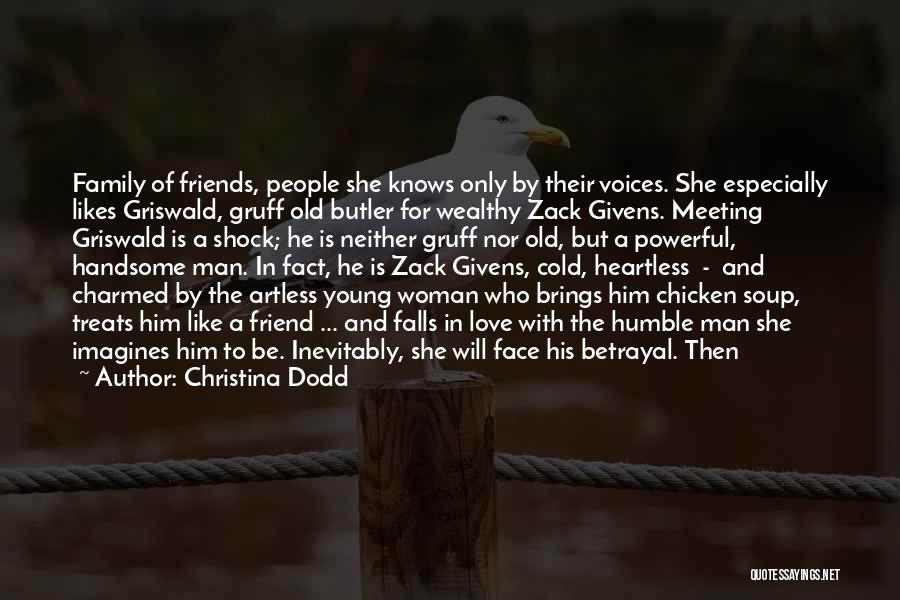 Meeting Old Friends Quotes By Christina Dodd