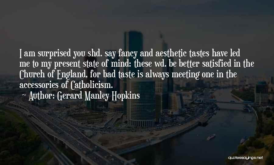 Meeting Someone Better Quotes By Gerard Manley Hopkins