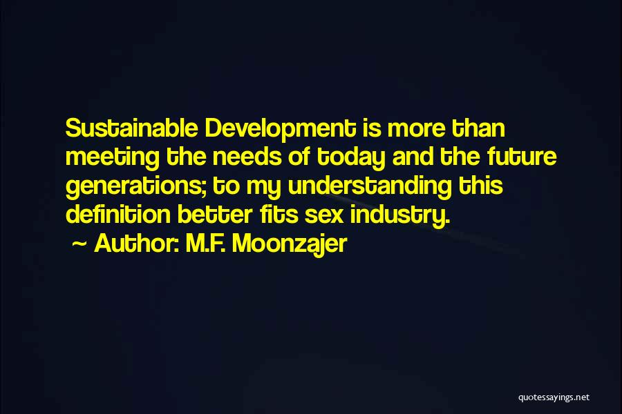Meeting Someone Better Quotes By M.F. Moonzajer