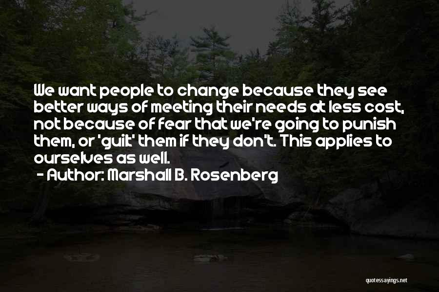 Meeting Someone Better Quotes By Marshall B. Rosenberg