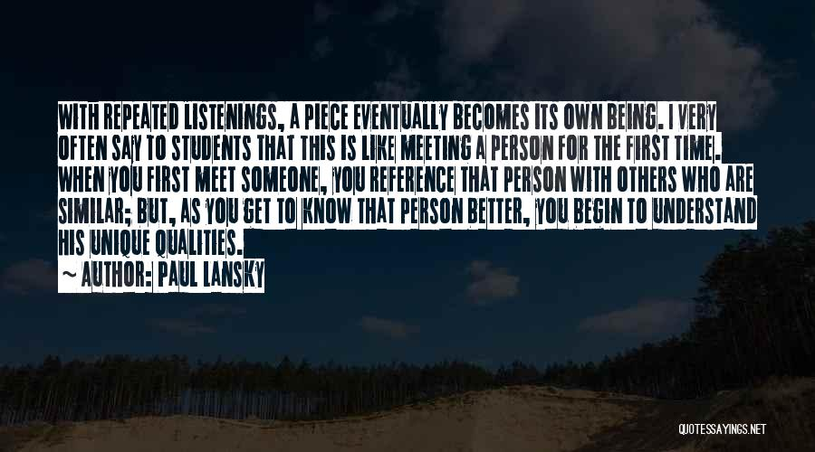 Meeting Someone Better Quotes By Paul Lansky