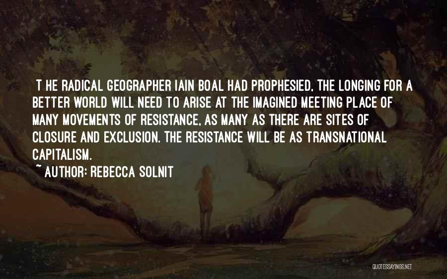 Meeting Someone Better Quotes By Rebecca Solnit
