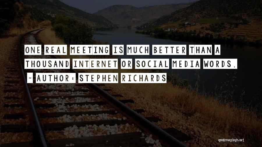 Meeting Someone Better Quotes By Stephen Richards