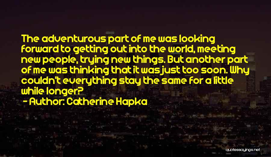 Meeting Soon Quotes By Catherine Hapka