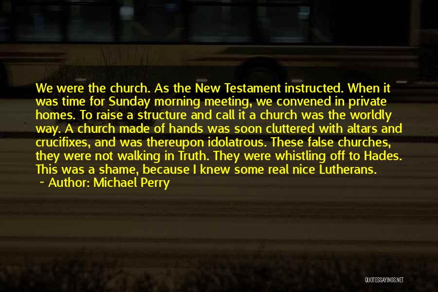 Meeting Soon Quotes By Michael Perry