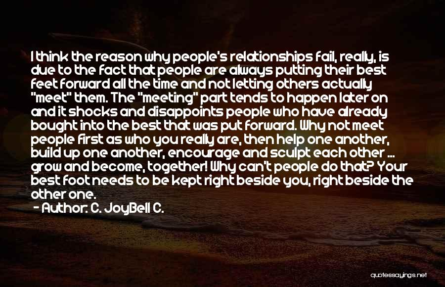 Meeting You For The First Time Quotes By C. JoyBell C.