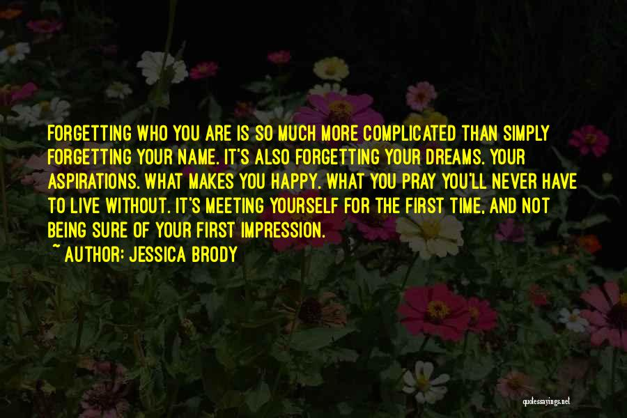Meeting You For The First Time Quotes By Jessica Brody
