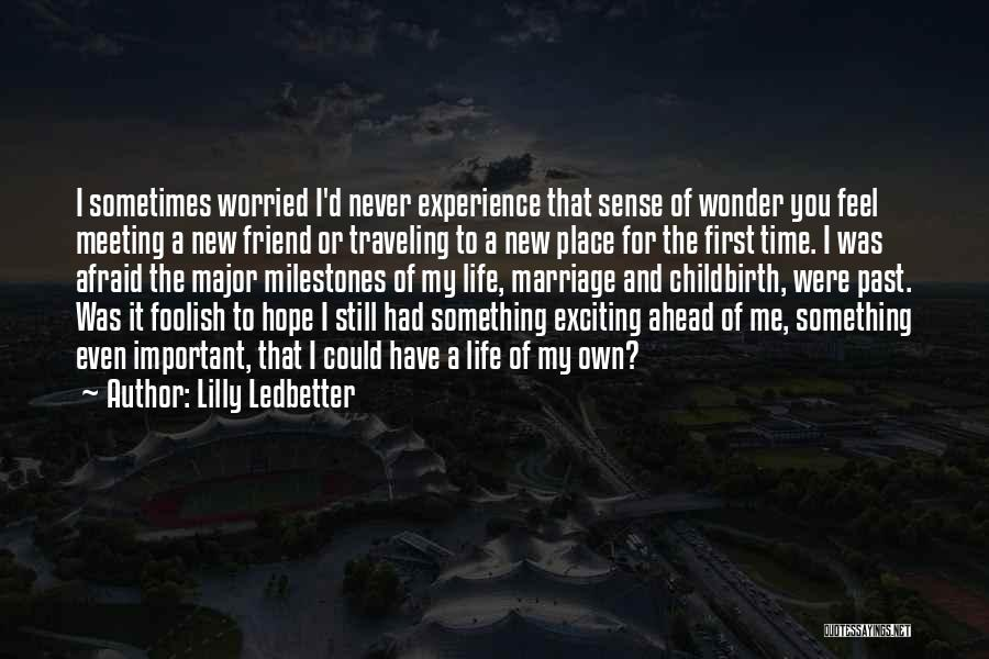 Meeting You For The First Time Quotes By Lilly Ledbetter