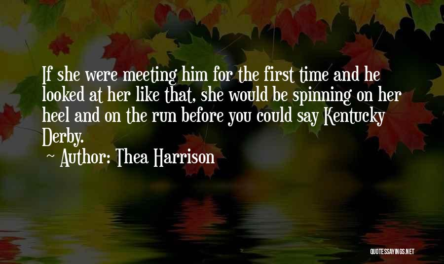Meeting You For The First Time Quotes By Thea Harrison