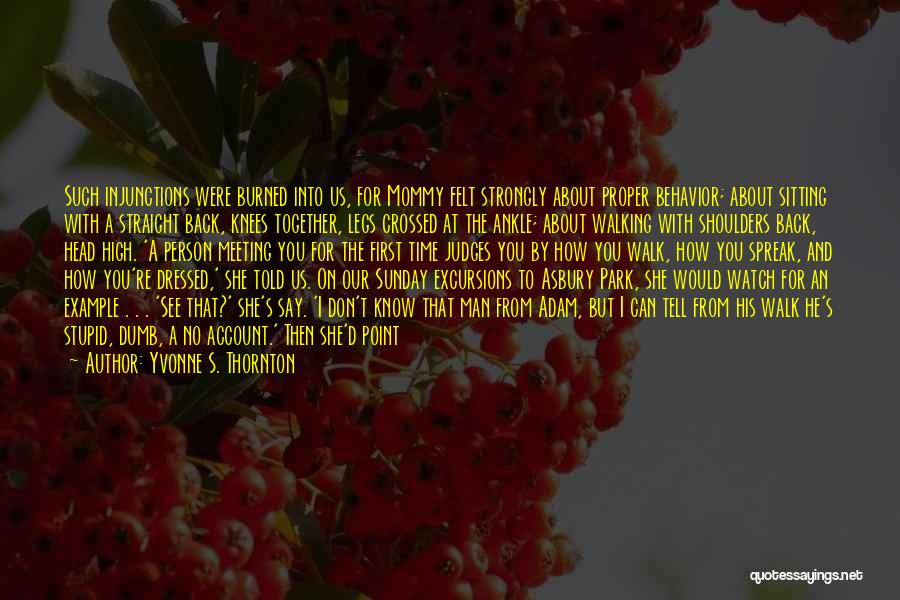 Meeting You For The First Time Quotes By Yvonne S. Thornton