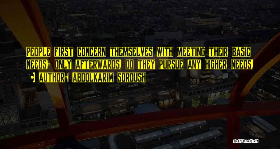 Meeting Your Needs Quotes By Abdolkarim Soroush