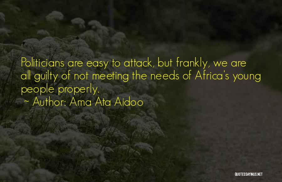 Meeting Your Needs Quotes By Ama Ata Aidoo