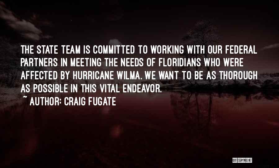 Meeting Your Needs Quotes By Craig Fugate