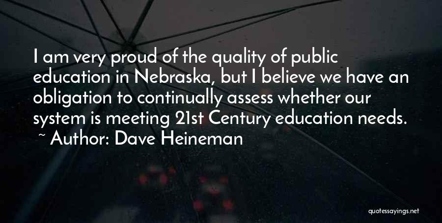 Meeting Your Needs Quotes By Dave Heineman