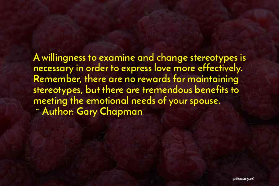 Meeting Your Needs Quotes By Gary Chapman