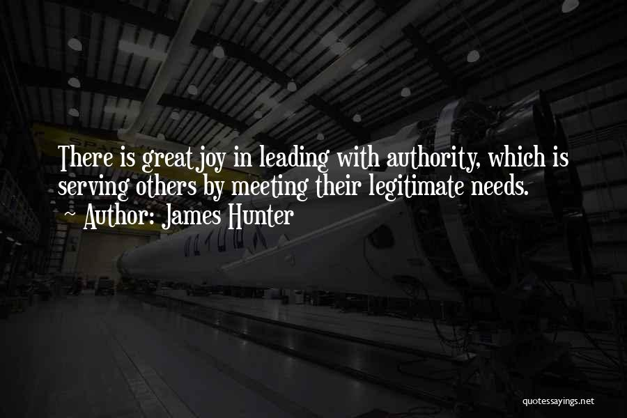 Meeting Your Needs Quotes By James Hunter