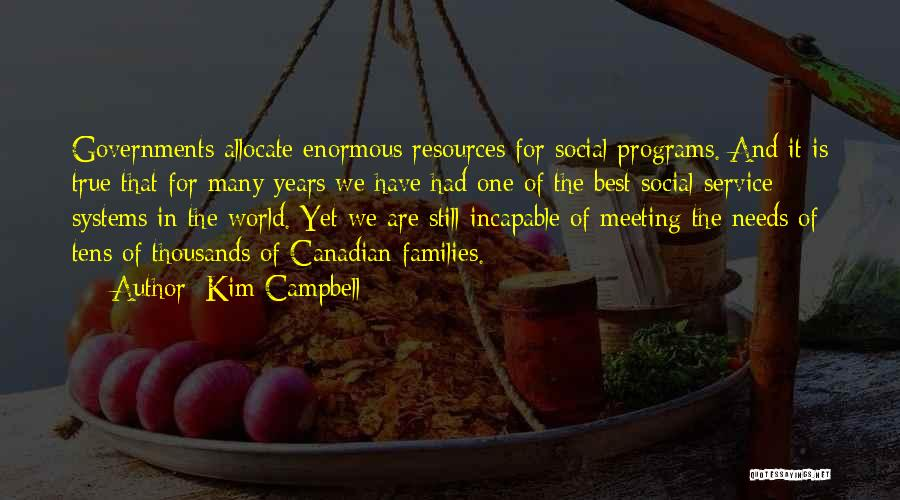 Meeting Your Needs Quotes By Kim Campbell