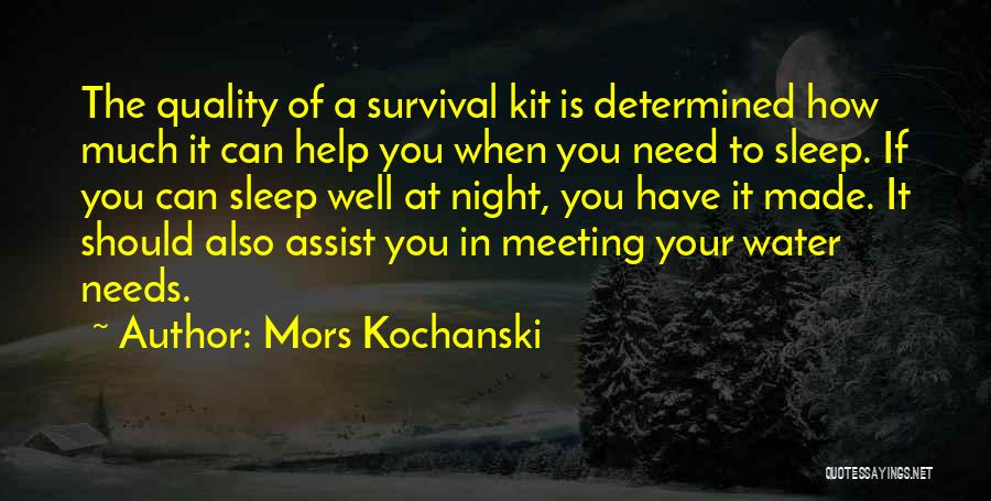 Meeting Your Needs Quotes By Mors Kochanski