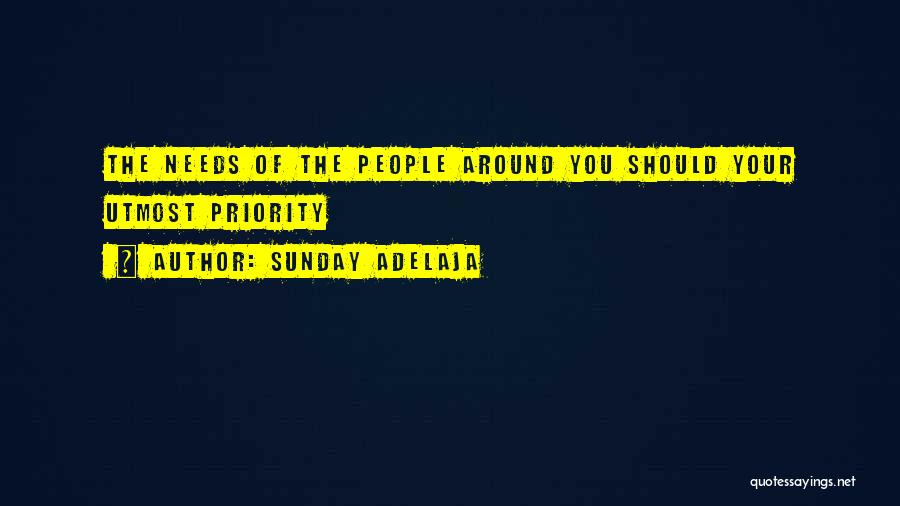 Meeting Your Needs Quotes By Sunday Adelaja